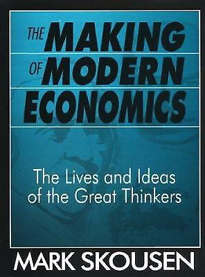 The Making of Modern Economics : The Lives and Ideas of the Great...  (ExLib)