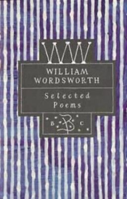 Selected Poems (Poetry Classics) by Wordsworth, William Hardback Book The Cheap