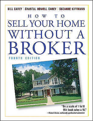 How to Sell Your Home Without a Broker by Carey, Bill -Paperback