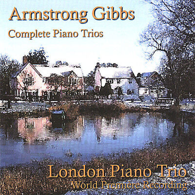 London Piano Trio - Armstrong Gibbs: Complete Piano Trios [New CD] London Piano