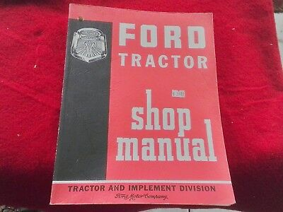 1961 Ford Tractor Shop Manual Ford motor co 600 700 800 900 601 701 801 901 1801