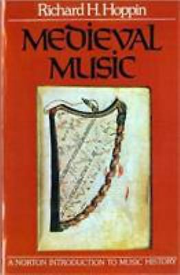 Medieval Music (The Norton Introduction to Music History) by Hoppin, Richard H.