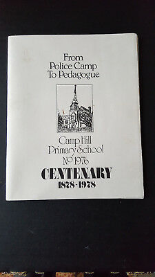 Booklet For Centenary Bendigo Historic Camp Hill Primary School 1978