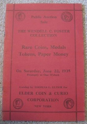 Thomas Elder auction catalog – The Wendell Foster Collection. June 22, 1935