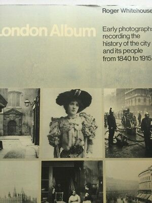 A London Album Roger Whitehouse