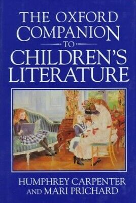 The Oxford Companion to Children's Literature Hardback Book The Cheap Fast Free