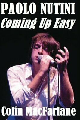 Paolo Nutini:Coming Up Easy by MacFarlane, Colin Book The Cheap Fast Free Post