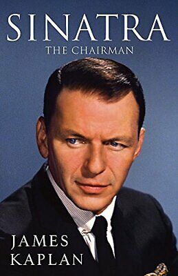 Sinatra: The Chairman by Kaplan, James Book The Cheap Fast Free Post