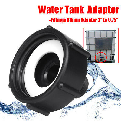 2x 1000L IBC Water Tank Garden Hose Adapter Fittings 60mm Adaptor 2'' to 0.75''