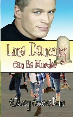 Line Dancing Can Be Murder by Coverstone, Stacey Book The Cheap Fast Free Post