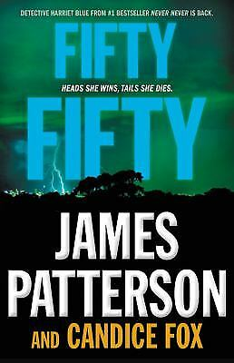 Fifty Fifty  (ExLib) by James Patterson; Candice Fox