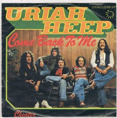 "7"" - URIAH HEEP - COME BACK TO ME  - german PS"