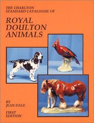 The Charlton Standard Catalogue of Royal Doulton Animals, 1st Edition