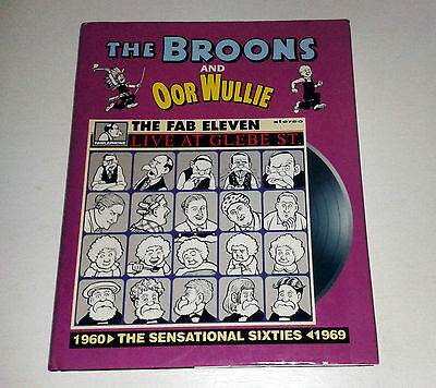 THE BROONS and OOR WULLIE: THE SENSTIONAL SIXTIES 1960 TO 1969