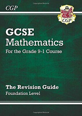 GCSE Maths Revision Guide: Foundation - for the Grade 9-1... by Parsons, Richard