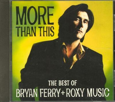 Brian Ferry + Roxy Music More than this The Best of