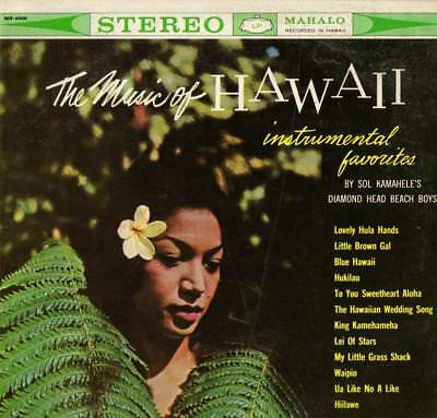 By Sol Kamahele´s Diamond Head Beach Boys The Music of Hawaii