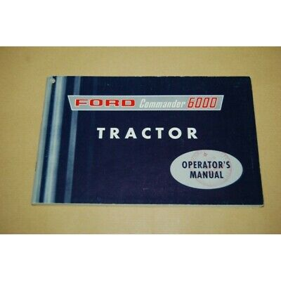 Operator's Manual Ford Commander 6000 Tractor