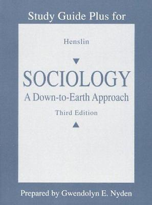 Essentials of Sociology : A Down-to-Earth Approach by James M. Henslin