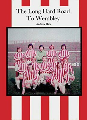The Long Hard Road to Wembley by Hine, Andrew Hardback Book The Cheap Fast Free