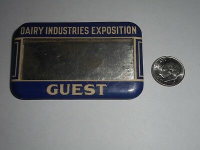 Vintage Dairy Industries Exposition Guest Pin Badge Pinback Button Advertising
