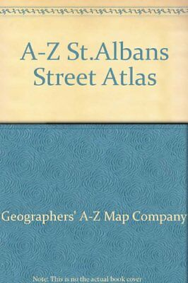 A-Z St.Albans Street Atlas by Geographers' A-Z Map Company Sheet map, folded The