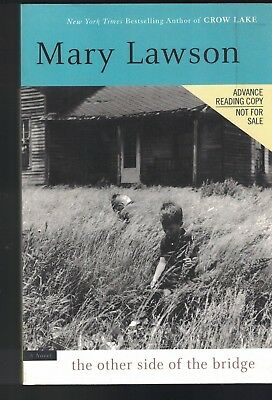 The Other Side of the Bridge ARC- Mary Lawson SC Advanced Reading Copy