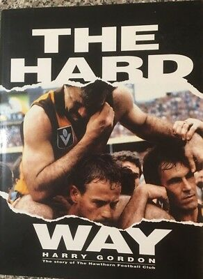 THE HARD WAY The Story of the Hawthorn Football Club