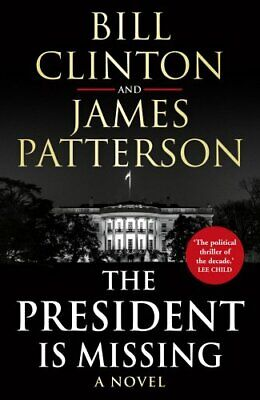 The President is Missing by Patterson, James Book The Cheap Fast Free Post
