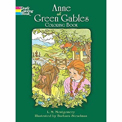 Anne of Green Gables: Coloring Book L. M. Montgomery/ B