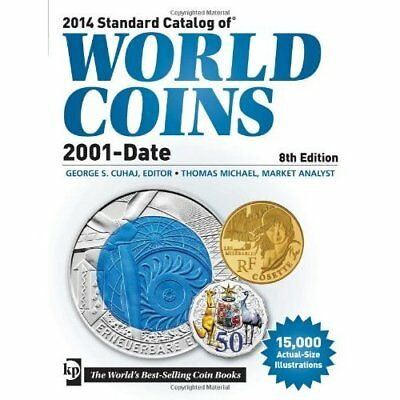 2014 Standard Catalog of World Coins, 2001-date Cuhaj,
