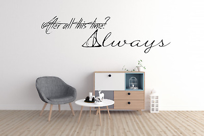 After All This Time Always Harry Potter Quote Wall Art