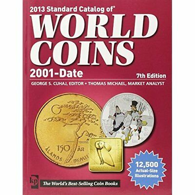 Standard Catalog of World Coins 2013: 2001 to Date Cuha