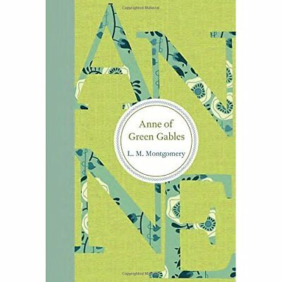 Anne of Green Gables Montgomery, L. M.