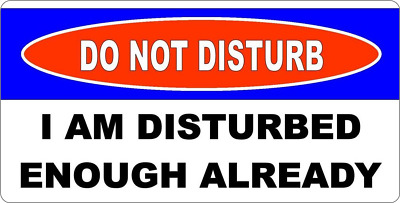 "11"" X 6""  Do Not Disturb - Metal Sign - Humorous Funny Man Cave Garage Retro 334"