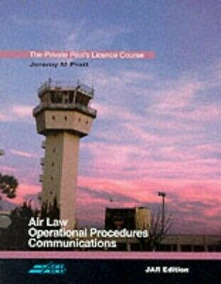 The Private Pilot's Licence Course: Air Law and... by Pratt, Jeremy M. Paperback