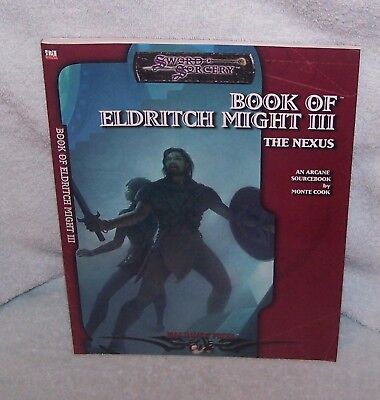 SWORD & SORCERY BOOK OF ELDRITCH MIGHT III AN ARCANE SOURCEBOOK  d20 MONTE COOK