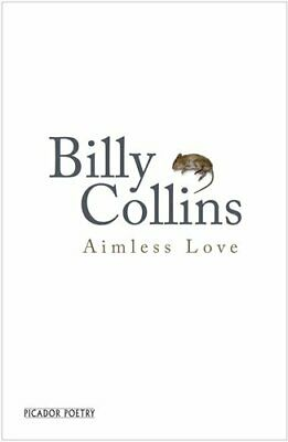 Aimless Love: New and Selected Poems by Collins, Billy Book The Cheap Fast Free