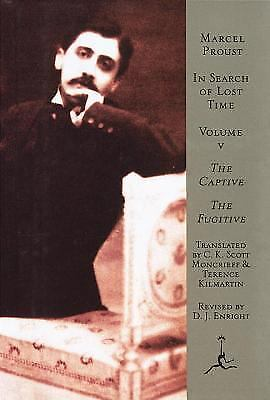 In Search of Lost Time : The Captive, the Fugitive by Marcel Proust