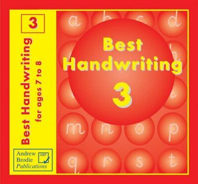 Best Handwriting Year 3: Practice Book for Ages 7-8 by Richardson, Judy Book The