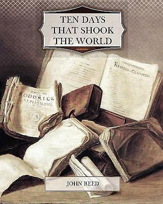 Ten Days That Shook The World By John Reed 1512 Picclick