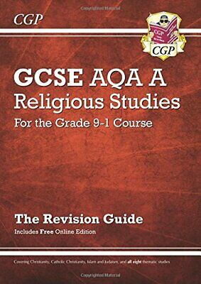Grade 9-1 GCSE Religious Studies: AQA A Revision Guide with Onli... by CGP Books