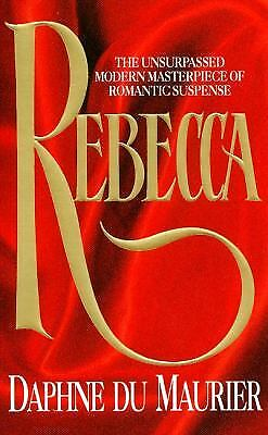 Rebecca by Daphne Dame Du Maurier