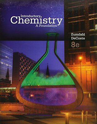 Introductory Chemistry: A Foundation by Zumdahl & DeCoste 8th ed.