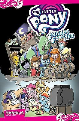 My Little Pony: Friends Forever Omnibus, Vol. 3  (ExLib)