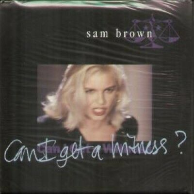 """SAM BROWN Can I Get A Witness 7"""" VINYL UK A&M Limited Poster Sleeve B/W Walking"""