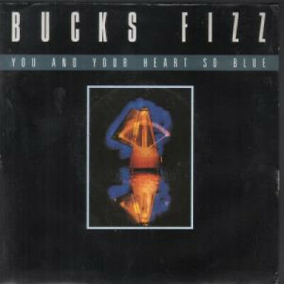 """BUCKS FIZZ You And Your Heart So Blue 7"""" VINYL UK Rca B/W Now Tho"""
