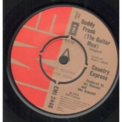 """COUNTRY EXPRESS Daddy Frank The Guitar Man 7"""" VINYL UK Emi Demo B/W My Old Love"""