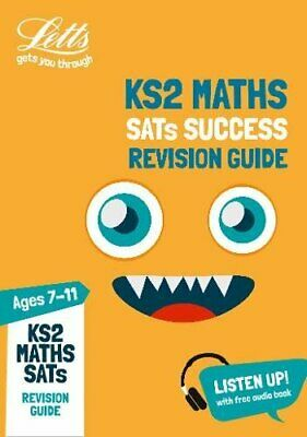 KS2 Maths SATs Revision Guide: Key Stage 2 (Letts KS2 SATs Succe... by Letts KS2