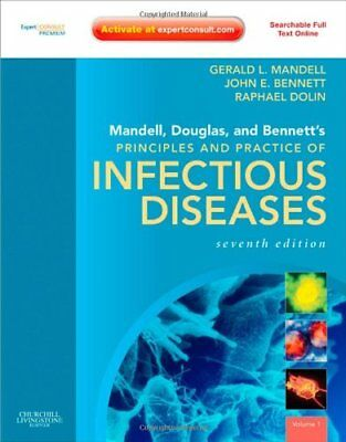 Mandell, Douglas, and Bennett's Principles and Practice of Infectious Disease…